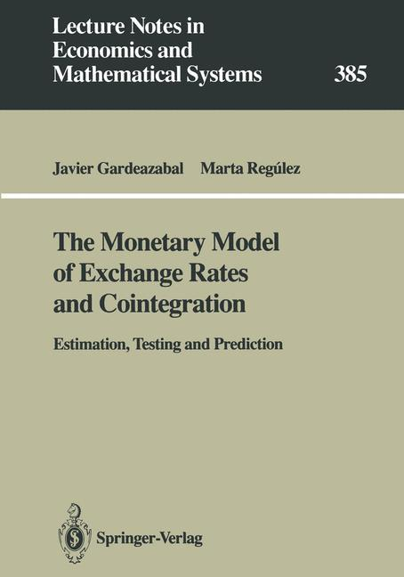 The Monetary Model of Exchange Rates and Cointegration als Buch
