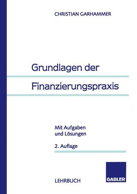 Grundlagen der Finanzierungspraxis als Buch