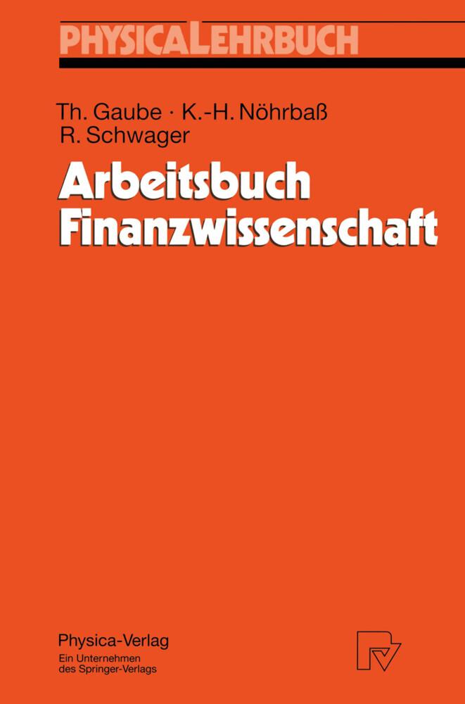 Arbeitsbuch Finanzwissenschaft als Buch