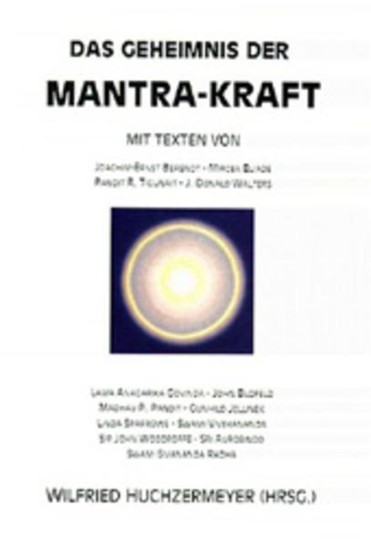 Das Geheimnis der Mantra-Kraft als Buch