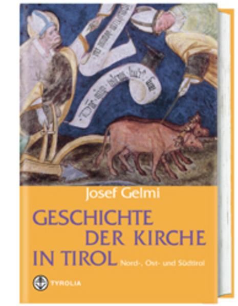 Geschichte der Kirche in Tirol als Buch