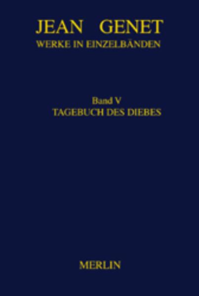 Werke in Einzelbänden 5. Tagebuch des Diebes als Buch