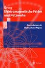 Elektromagnetische Felder und Netzwerke