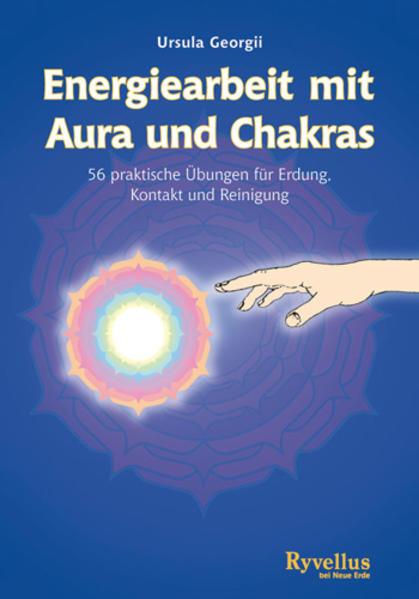 Energiearbeit mit Aura und Chakra als Buch