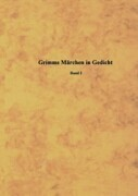 Grimms Märchen im Gedicht 1 als Buch