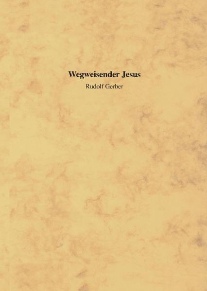 Wegweisender Jesus als Buch