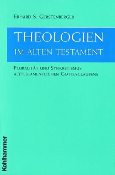Theologien im alten Testament als Buch