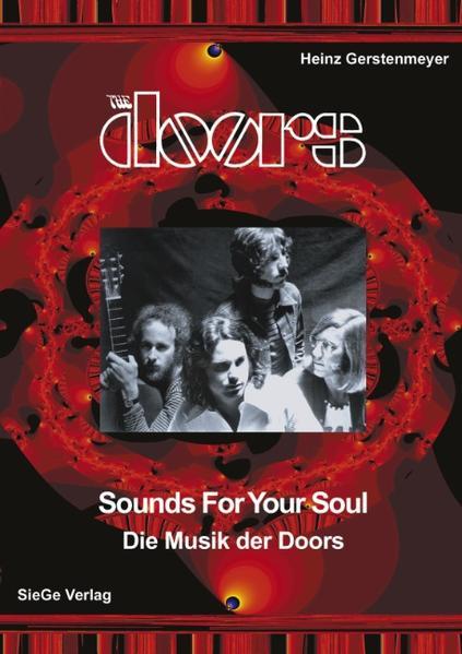 The Doors - Sounds for your Soul - Die Musik der Doors als Buch