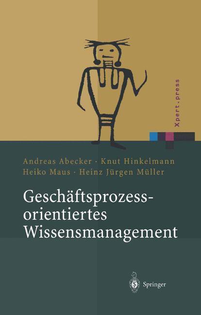 Geschäftsprozessorientiertes Wissensmanagement als Buch