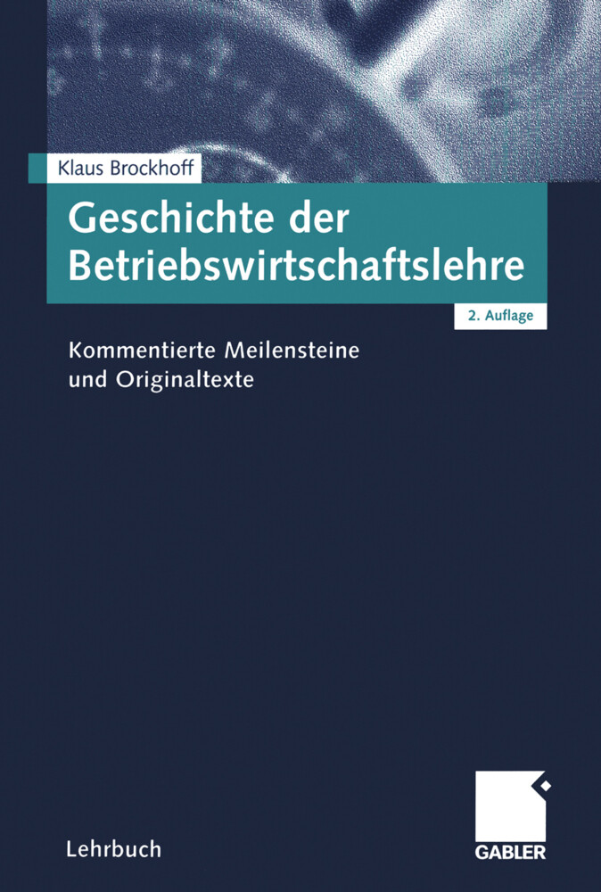 Geschichte der Betriebswirtschaftslehre als Buch