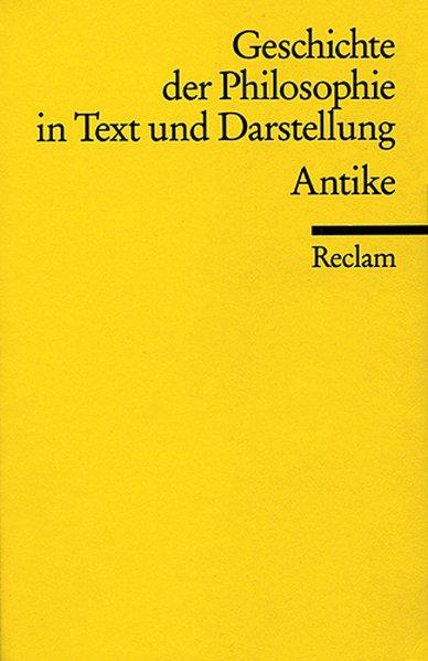 Geschichte der Philosophie 1 in Text und Darstellung. Antike als Taschenbuch