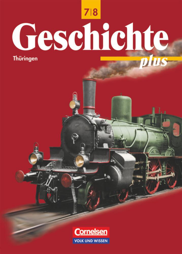 Geschichte plus 7/8. Lehrbuch. Thüringen als Buch