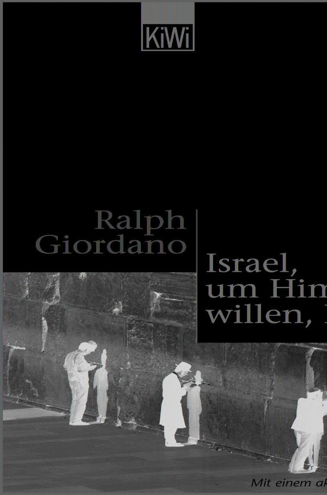 Israel, um Himmels willen, Israel als Taschenbuch