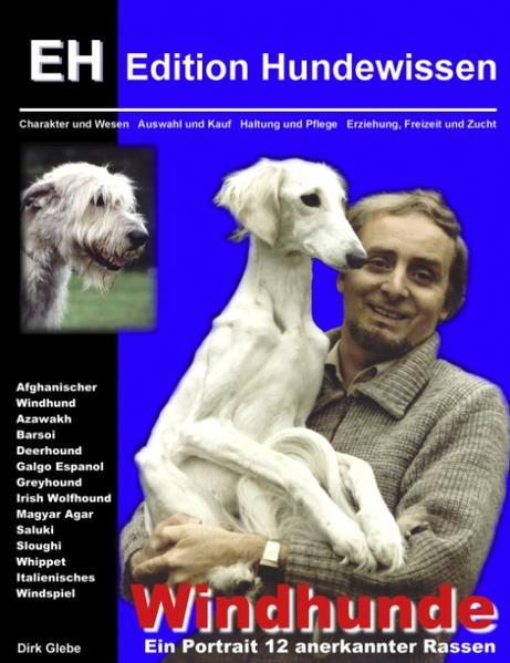 Windhunde - Ein Portrait 12 anerkannter Rassen als Buch
