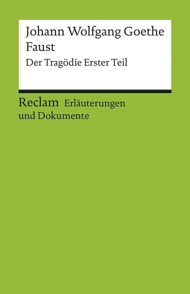 Faust. Erläuterungen und Dokumente als Taschenbuch