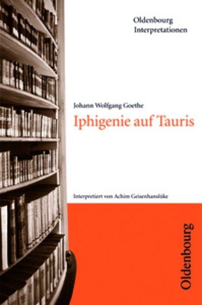 Iphigenie auf Tauris. Interpretationen als Taschenbuch