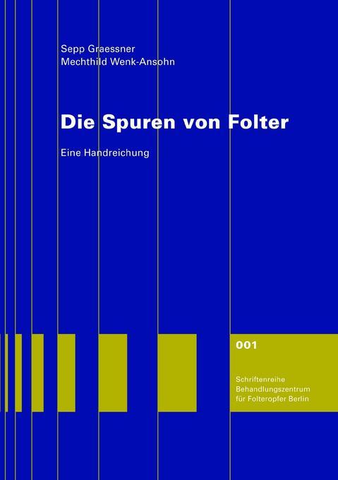 Die Spuren von Folter als Buch