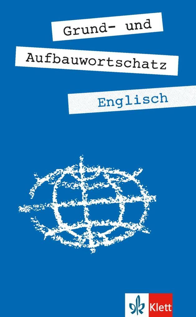 Grund- und Aufbauwortschatz Englisch als Buch