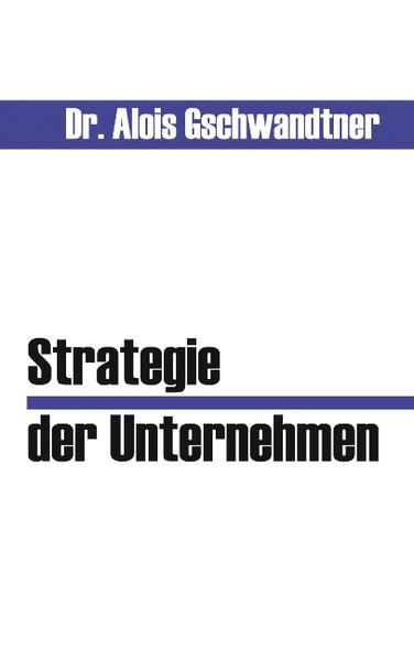Strategie der Unternehmen als Buch