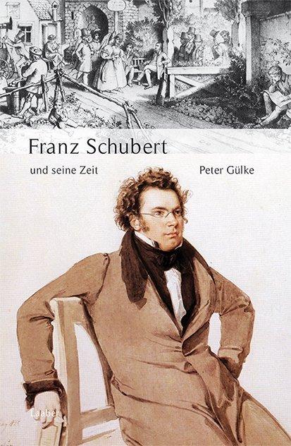 Große Komponisten und ihre Zeit. Franz Schubert und seine Zeit als Buch