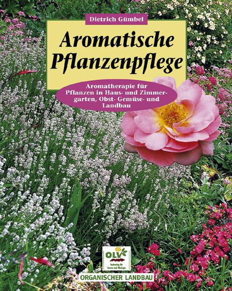 Aromatische Pflanzenpflege als Buch