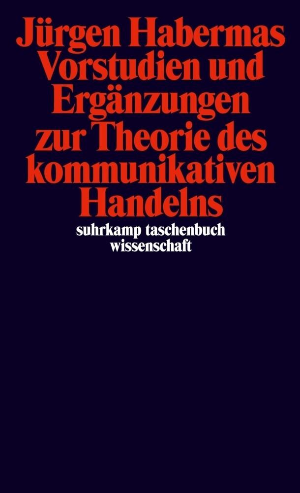 Vorstudien und Ergänzungen zur Theorie des Kommunikativen Handelns als Taschenbuch