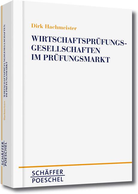 Wirtschaftsprüfungsgesellschaften im Prüfungsmarkt als Buch