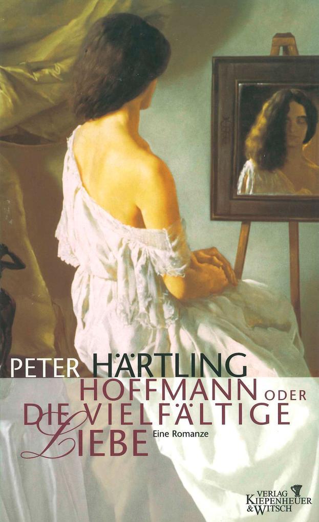 Hoffmann oder Die vielfältige Liebe als Buch