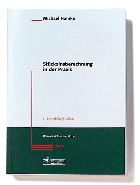 Stückzinsberechnung in der Praxis als Buch