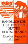 Handbuch der historischen Stätten Deutschlands XI. Provinz Sachsen-Anhalt