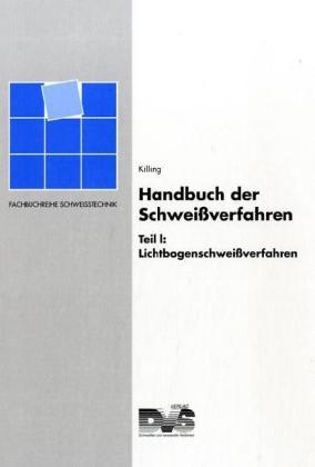 Handbuch der Schweißverfahren 1 als Buch