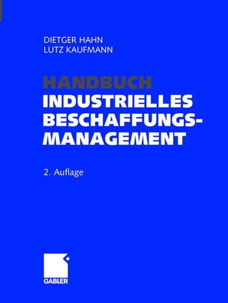 Handbuch Industrielles Beschaffungsmanagement als Buch