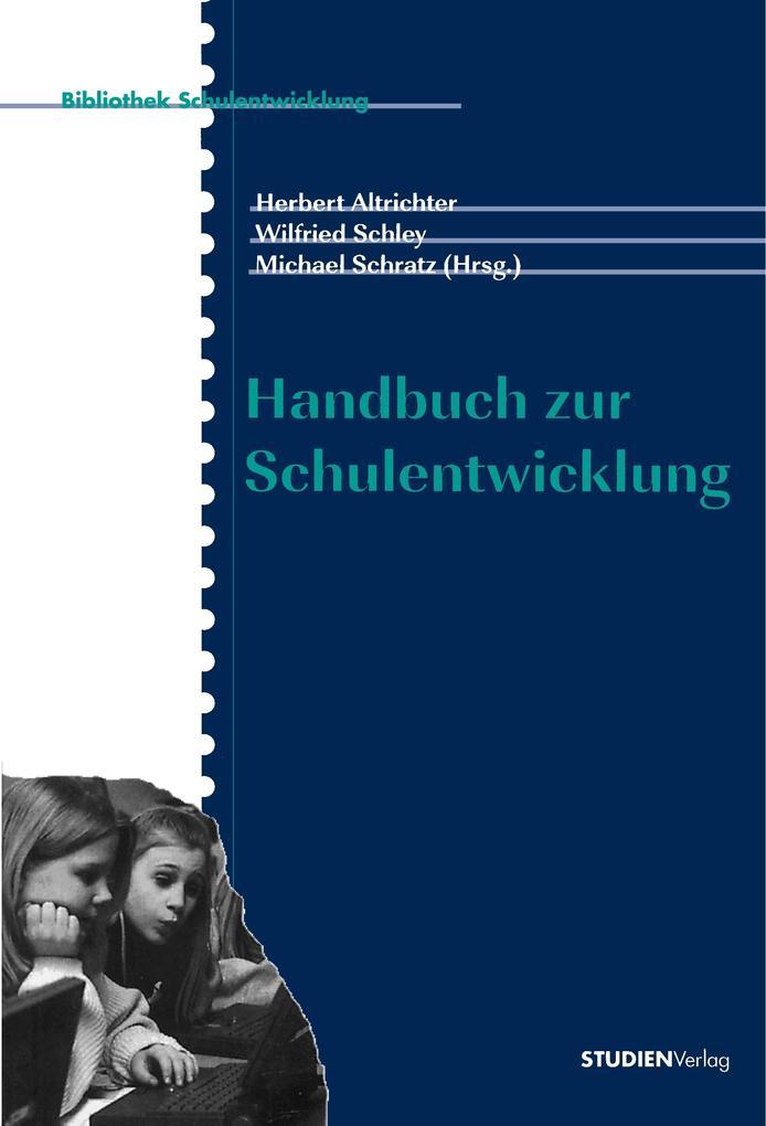 Handbuch zur Schulentwicklung als Buch