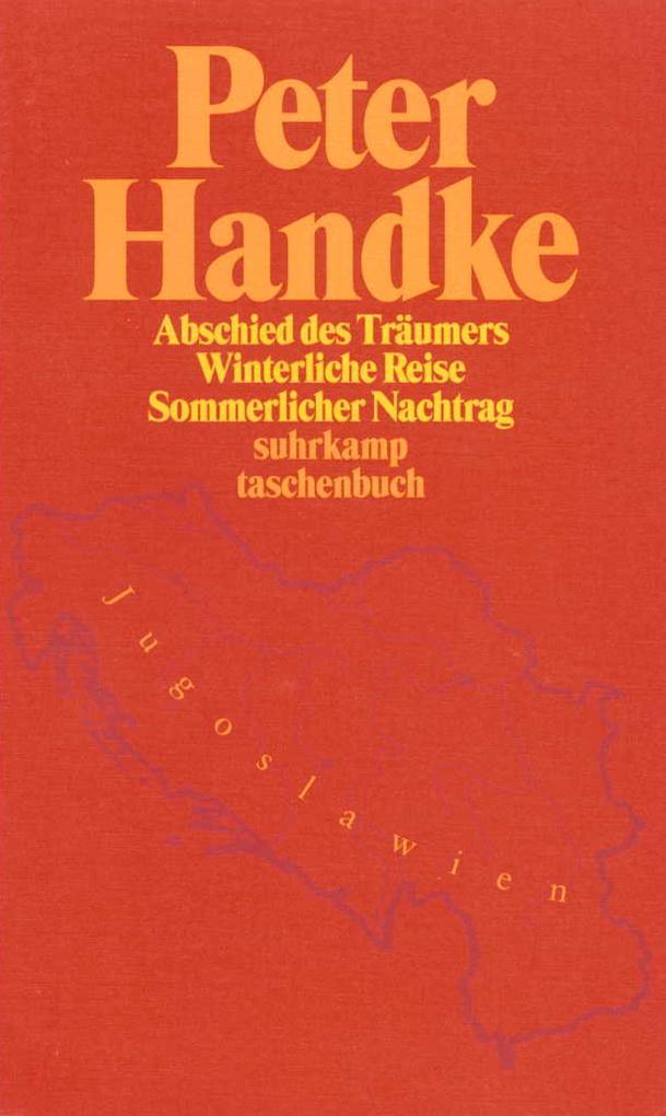 Abschied des Träumers / Winterliche Reise / Sommerlicher Nachtrag als Taschenbuch
