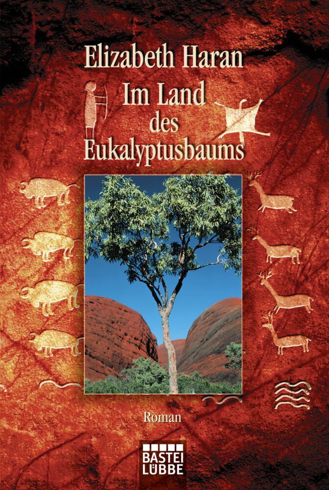 Im Land des Eukalyptusbaums als Taschenbuch