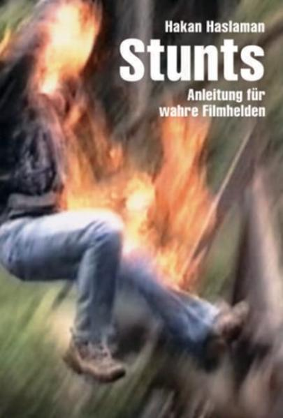 Stunts und wie sie gemacht werden als Buch