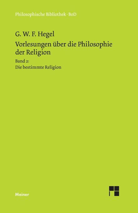 Vorlesungen über die Philosophie der Religion. Teil 2 als Buch