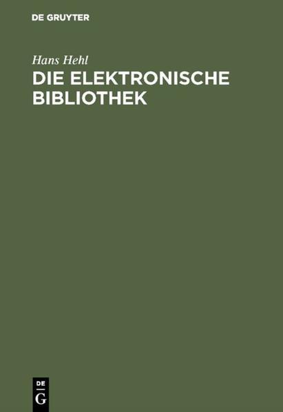 Die elektronische Bibliothek als Buch