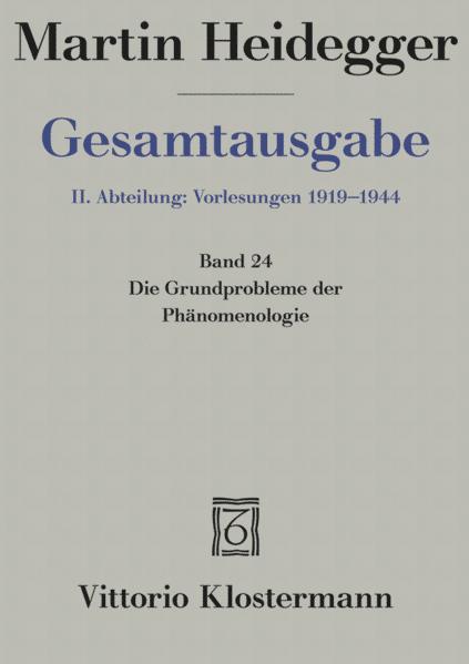 Gesamtausgabe Abt. 2 Vorlesungen Bd. 24. Die Grundprobleme der Phänomenologie als Buch