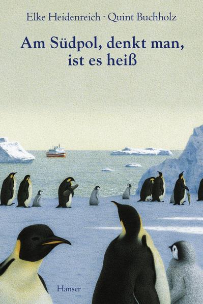 Am Südpol, denkt man, ist es heiß als Buch