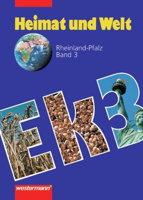 Heimat und Welt. Erdkunde für Rheinland-Pfalz 3. Neu als Buch