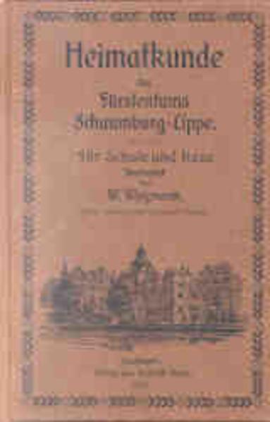 Heimatkunde des Fürstentums Schaumburg-Lippe als Buch