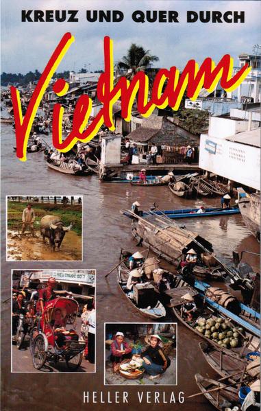 Kreuz und Quer durch Vietnam als Buch