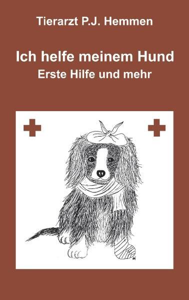 """Ich helfe meinem Hund, """"Erste Hilfe und mehr"""" als Buch"""