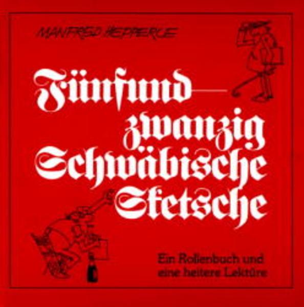 Fünfundzwanzig Schwäbische Sketche als Buch