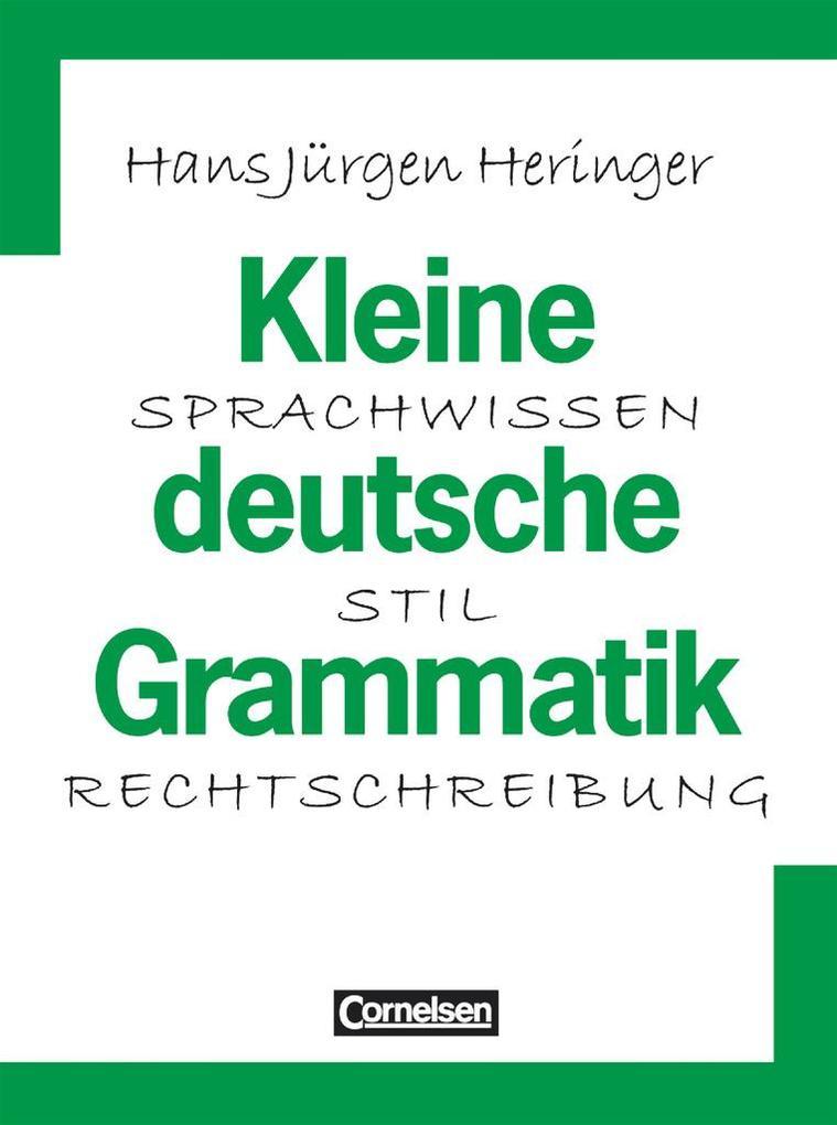 Kleine deutsche Grammatik. Neue Rechtschreibung als Buch