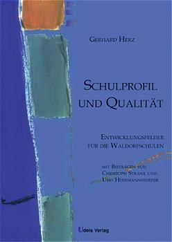 Schulprofil und Qualität als Buch