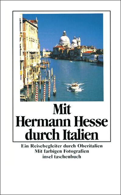 Mit Hermann Hesse durch Italien als Taschenbuch