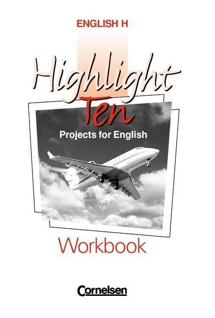 Highlight H. Highlight Ten. Workbook als Buch