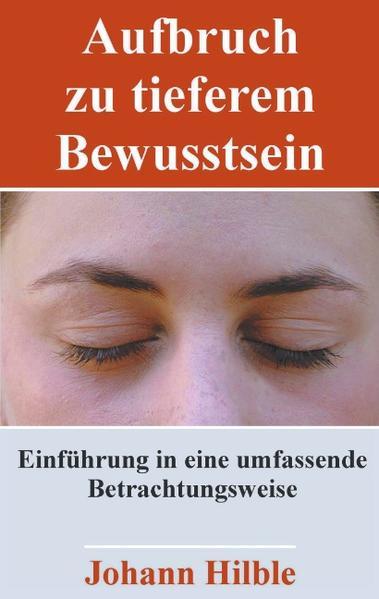 Aufbruch zu tieferem Bewusstsein als Buch